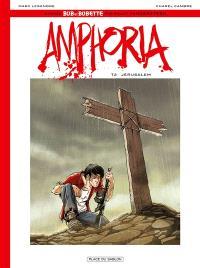 Bob et Bobette : la saga commence, Amphoria. Volume 2, Jérusalem