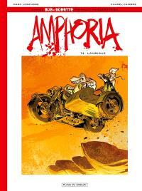 Bob et Bobette : la saga commence, Amphoria. Volume 4, Lambique