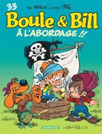 Boule et Bill. Volume 33, A l'abordage !!