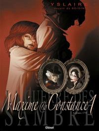 La guerre des Sambre, Maxime & Constance. Volume 1, La fiancée de ses nuits blanches : automne 1775