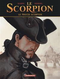 Le Scorpion, Le procès Scorpion