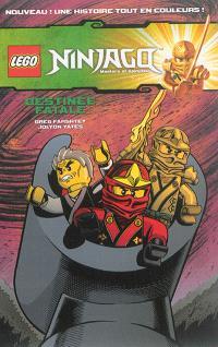 Lego Ninjago : masters of Spinjitzu, Destinée fatale