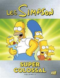Les Simpson : super colossal. Volume 1