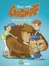 Mon ami Grompf. Volume 10, Un amour de yéti