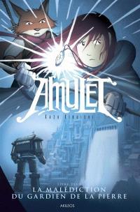 Amulet. Volume 2, La malédiction du gardien de la pierre