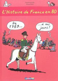 L'histoire de France en BD. Volume 3, De 1789... à nos jours !