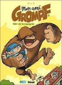 Mon ami Grompf. Volume 1, Yéti de compagnie