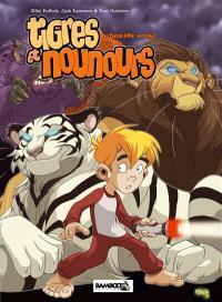 Tigres et nounours, Deuxième voyage