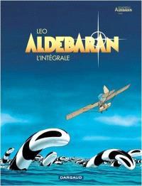 Aldebaran : l'intégrale. Volume 1