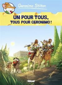 Geronimo Stilton. Volume 15, Un pour tous, tous pour Geronimo !