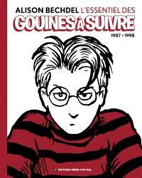 L'essentiel des gouines à suivre. Volume 1, 1987-1998