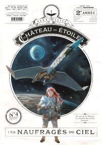 Le château des étoiles. Volume 4, Les naufragés du ciel
