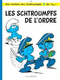 Les Schtroumpfs. Volume 30, Les Schtroumpfs de l'ordre