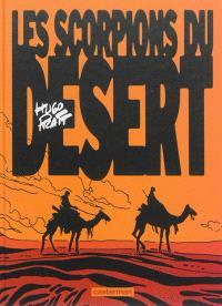 Les Scorpions du désert. Volume 1