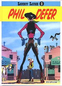 Lucky Luke. Volume 8, Phil Defer