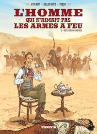 L'homme qui n'aimait pas les armes à feu. Volume 1, Chili con carnage