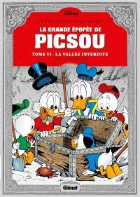 La grande épopée de Picsou. Volume 6, La vallée interdite et autres histoires