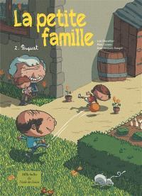 La petite famille. Volume 2, Biquet
