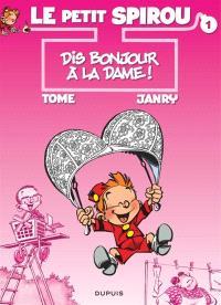 Le petit Spirou. Volume 1, Dis bonjour à la dame !