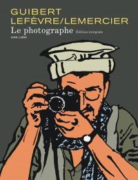 Le photographe : édition intégrale