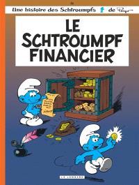 Les Schtroumpfs. Volume 16, Le Schtroumpf financier