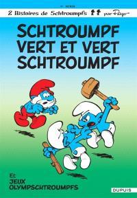 Les Schtroumpfs. Volume 9, Schtroumpf vert et vert schtroumpf; Jeux olympschtroumpfs