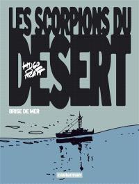 Les Scorpions du désert. Volume 5, Brise de mer