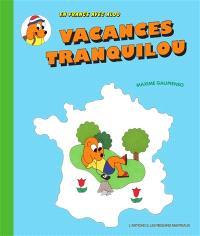 Vacances tranquilou : en France avec Aldo