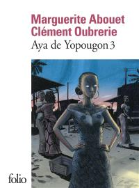 Aya de Yopougon. Volume 3