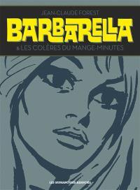 Barbarella; Suivi de Les colères du mange-minutes