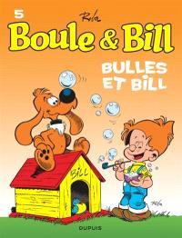 Boule et Bill. Volume 05, Bulles et Bill