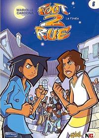 Foot 2 rue. Volume 6, La finale !