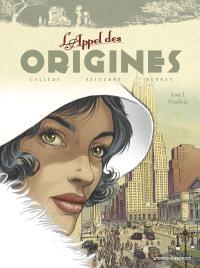 L'appel des origines. Volume 1, Harlem