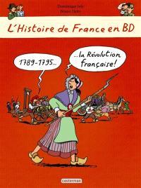 L'histoire de France en BD. Volume 8, 1789-1795, la Révolution française !