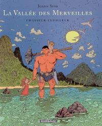 La vallée des merveilles. Volume 1, Chasseur, cueilleur
