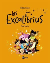 Les Excalibrius. Volume 3, Maxi-bazar