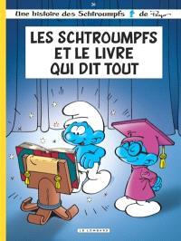 Les Schtroumpfs. Volume 26, Les Schtroumpfs et le livre qui dit tout