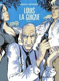 Louis la Guigne, Episode 3