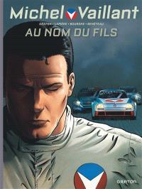 Michel Vaillant : nouvelle saison. Volume 1, Au nom du fils