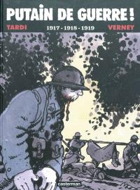 Putain de guerre !. Volume 2, 1917-1918-1919