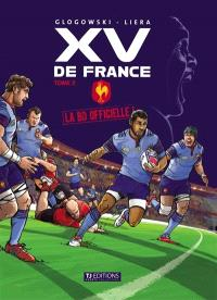 XV de France : la BD officielle. Volume 2