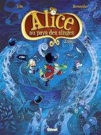 Alice au pays des singes. Volume 2