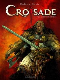 Croisade : cycle Hiérus Halem. Volume 8, Le dernier souffle