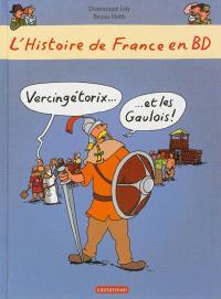 L'histoire de France en BD. Volume 5, Vercingétorix et les Gaulois