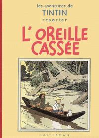 Les aventures de Tintin, L'oreille cassée