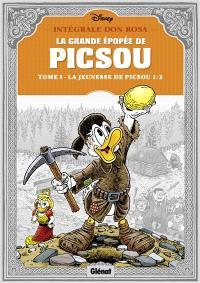 La grande épopée de Picsou, Volume 1, La jeunesse de Picsou. Volume 1