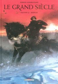 Le grand siècle. Volume 3, Moplai