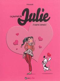 Le journal de Julie. Volume 3, J'oserai jamais !