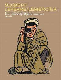 Le photographe. Volume 1