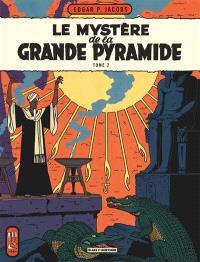 Les aventures de Blake et Mortimer, Volume 5, Le mystère de la grande pyramide. Volume 2